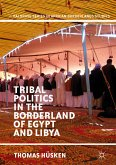 Tribal Politics in the Borderland of Egypt and Libya (eBook, PDF)