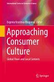 Approaching Consumer Culture (eBook, PDF)