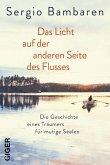 Das Licht auf der anderen Seite des Flusses (eBook, ePUB)