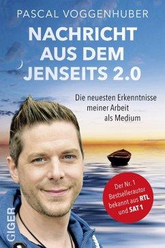 Nachricht aus dem Jenseits 2.0 (eBook, ePUB) - Voggenhuber, Pascal