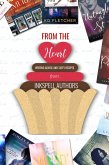 From the Heart: Writing Advice and Tasty Recipes (eBook, ePUB)