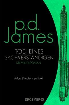 Tod eines Sachverständigen / Adam Dalgliesh Bd.6 - James, P. D.