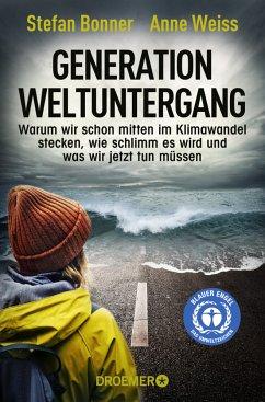 Generation Weltuntergang - Bonner, Stefan;Weiss, Anne