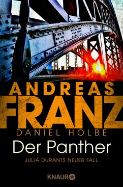 Der Panther / Julia Durant Bd.19 - Franz, Andreas;Holbe, Daniel