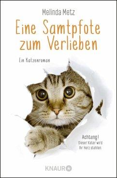 Eine Samtpfote zum Verlieben / Samtpfoten Bd.1 - Metz, Melinda