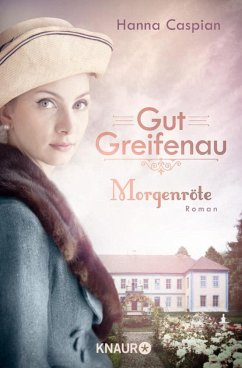 Morgenröte / Gut Greifenau Bd.3 - Caspian, Hanna