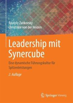 Leadership mit Synercube - Zankovsky, Anatoly;von der Heiden, Christiane