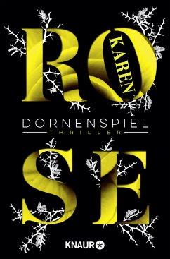 Dornenspiel / Dornen-Reihe Bd.3 - Rose, Karen