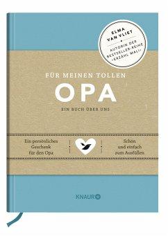 Für meinen tollen Opa - Vliet, Elma van