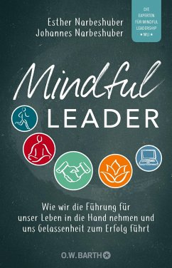 Mindful Leader - Narbeshuber, Esther; Narbeshuber, Johannes