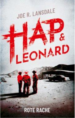 Rote Rache / Hap & Leonard Bd.8 - Lansdale, Joe R.