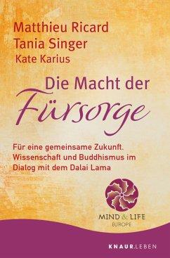Die Macht der Fürsorge - Ricard, Matthieu;Singer, Tania