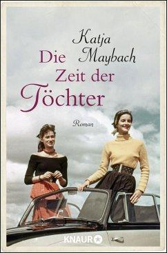 Die Zeit der Töchter - Maybach, Katja