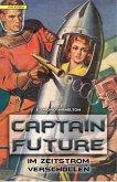 Im Zeitstrom verschollen / Captain Future Bd.8