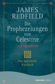 Die Prophezeiungen von Celestine. Ein Abenteuer