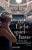 Zeit der Entscheidung / Das Lichtspielhaus Bd.1