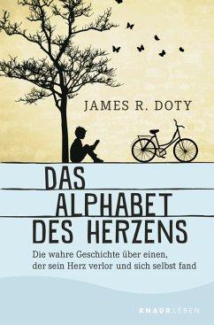Das Alphabet des Herzens - Doty, James R.