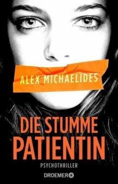 Die stumme Patientin - Michaelides, Alex