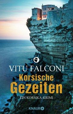 Korsische Gezeiten / Korsika-Krimi Bd.2 - Falconi, Vitu