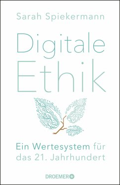 Digitale Ethik - Spiekermann, Sarah