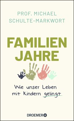 Familienjahre - Schulte-Markwort, Michael