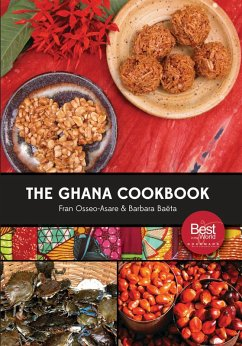 The Ghana Cookbook (eBook, ePUB) - Osseo-Asare, Fran; Baëta, Barbara