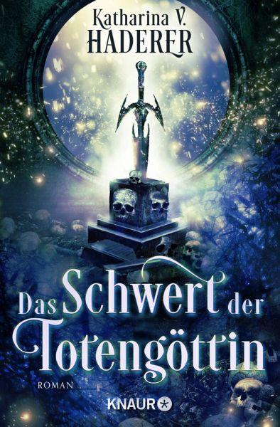 Das Schwert der Totengöttin / Black Alchemy Bd.1