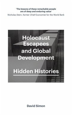 Holocaust Escapees and Global Development (eBook, ePUB) - Simon, David