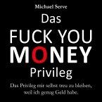 Das Fuck You Money Privileg (MP3-Download)
