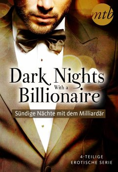 Dark Nights With a Billionaire - Sündige nächte mit dem Milliardär (4in1-Serie) (eBook, ePUB) - Walker, Kate; Kenny, Janette; Mortimer, Carole; Wilkinson, Lee