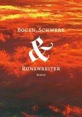 Bogen, Schwert & Runenreiter 1 (eBook, ePUB)