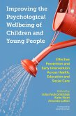Improving the Psychological Wellbeing of Children and Young People (eBook, ePUB)