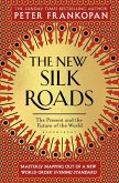 The New Silk Roads (eBook, ePUB)
