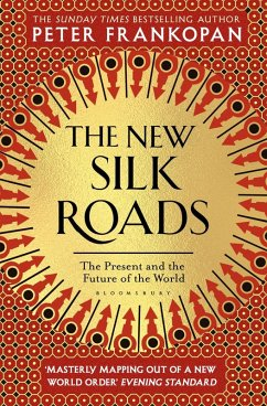 The New Silk Roads (eBook, ePUB) - Frankopan, Peter