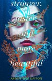 Stronger, Faster, and More Beautiful (eBook, ePUB)