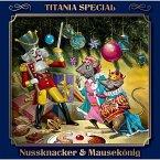 Nussknacker & Mausekönig - Titania Special Folge 6 (MP3-Download)
