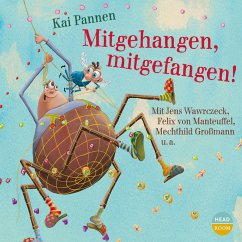 Mitgehangen, mitgefangen! / Du spinnst wohl! Bd.3 (MP3-Download) - Pannen, Kai