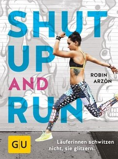 Shut up and run (Mängelexemplar) - Arzón, Robin