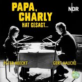 Papa, Charly hat gesagt ... (MP3-Download)