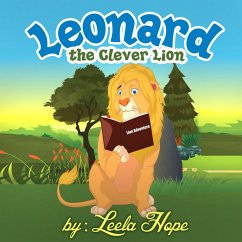 Leonard the Clever Lion (Bedtime childrens books for kids, early readers)
