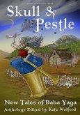 Skull and Pestle: New Tales of Baba Yaga (eBook, ePUB)