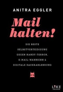 Mail halten! - Eggler, Anitra