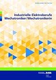 Industrielle Elektroberufe - Mechatroniker/Mechatronikerin
