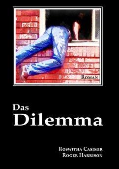 Das Dilemma