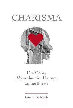 Charisma - Koch, Bert Udo