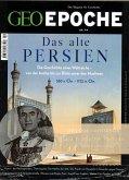 GEO Epoche mit DVD 99/2019 - Das alte Persien