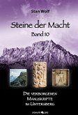 Die verborgenen Manuskripte im Untersberg / Steine der Macht Bd.10 (eBook, ePUB)