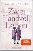 Zwei Handvoll Leben (eBook, ePUB)