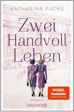 Zwei Handvoll Leben (eBook, ePUB) - Fuchs, Katharina