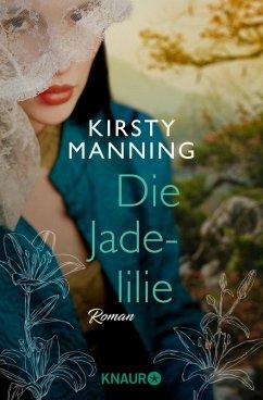 Die Jadelilie (eBook, ePUB) - Manning, Kirsty